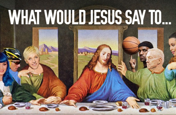 What-Would-Jesus-Say-To