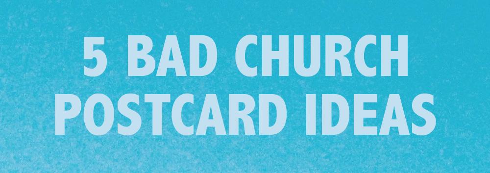 5 bad church postcard ideas church sermon series ideas for Ideas on a postcard