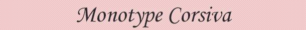 8.-Monotype-Corsiva
