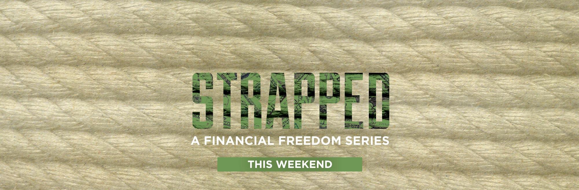 Strapped Sermon Series Idea