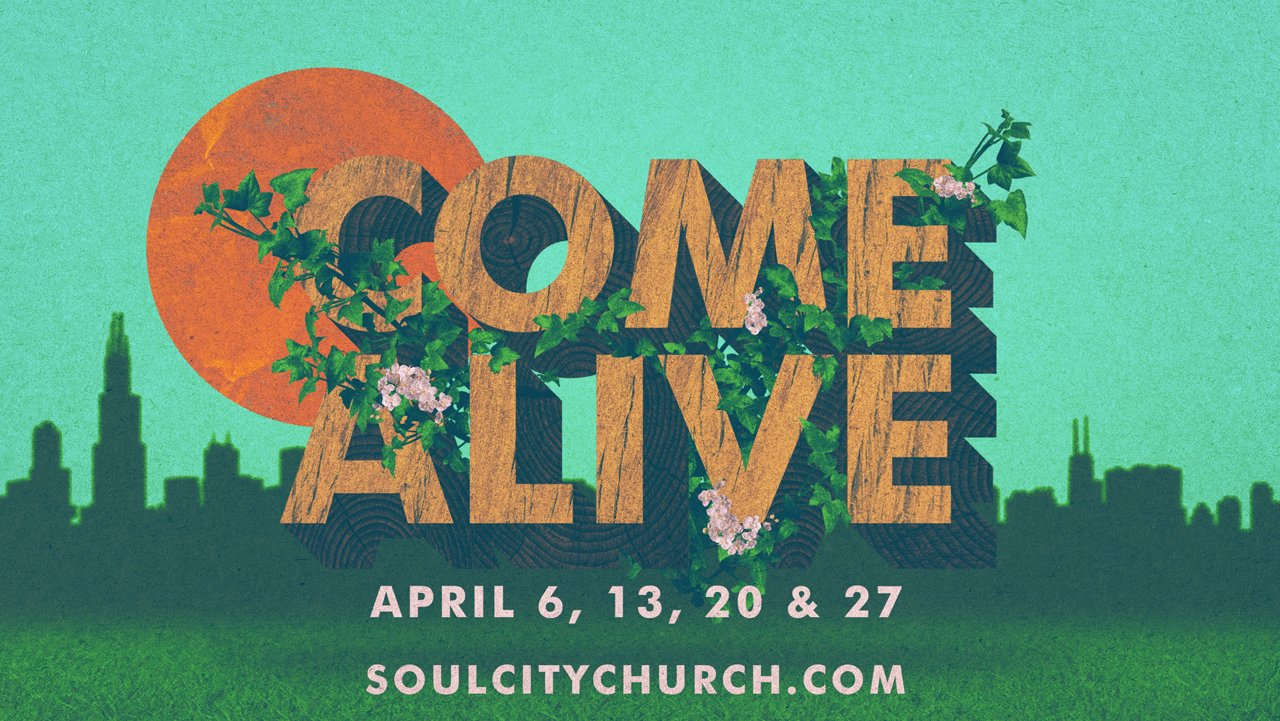 Come Alive Sermon Series Idea