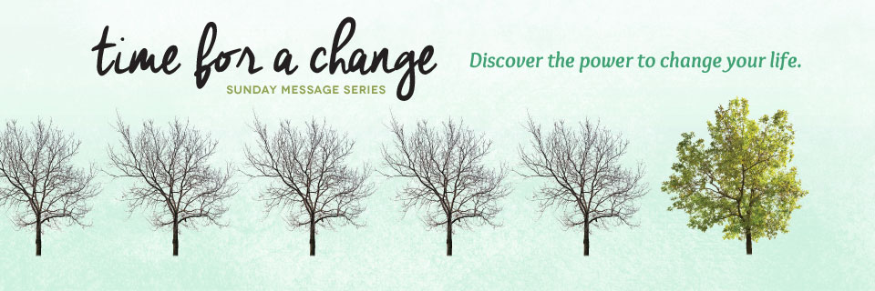Time for a Change – Church Sermon Series Ideas