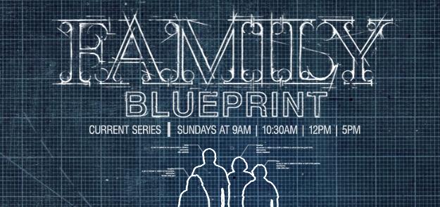 Family Blueprint – Church Sermon Series Ideas