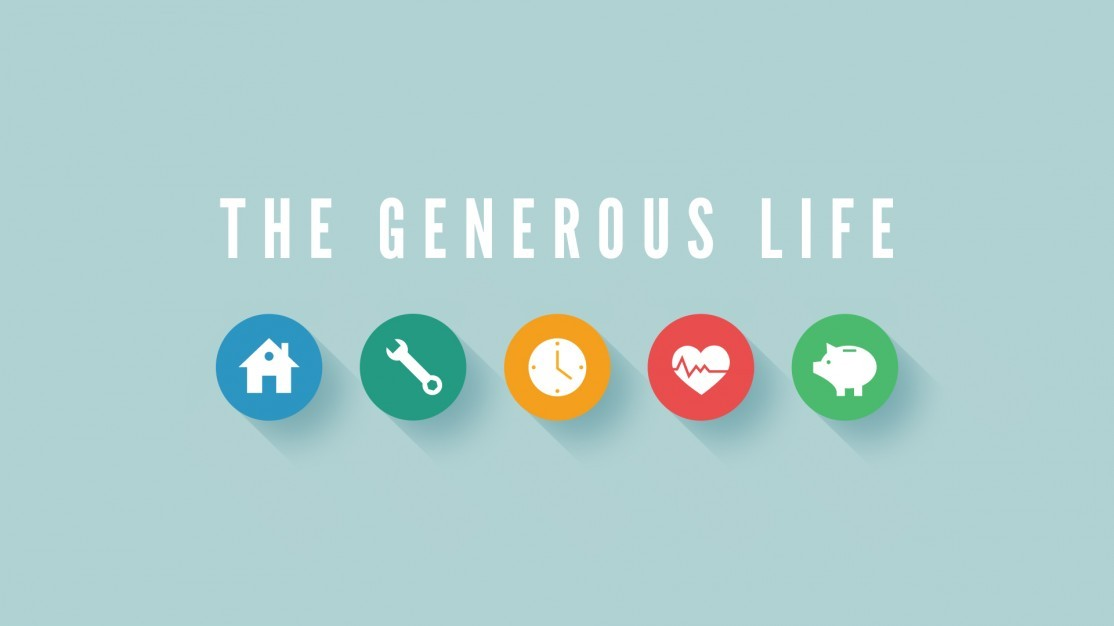 The generous life church sermon series ideas for Generous living