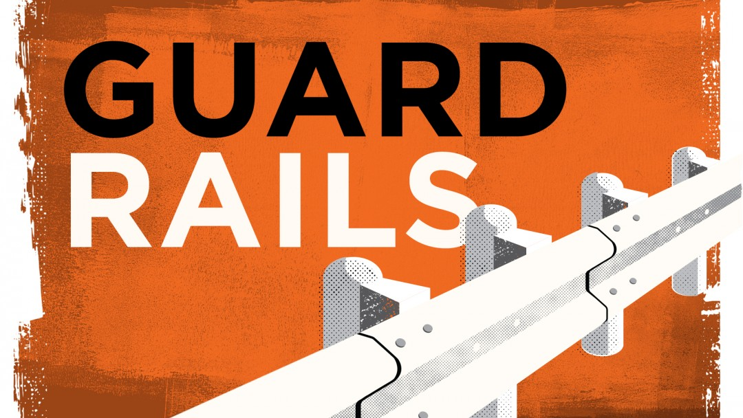 Guard Rails Sermon Series Idea