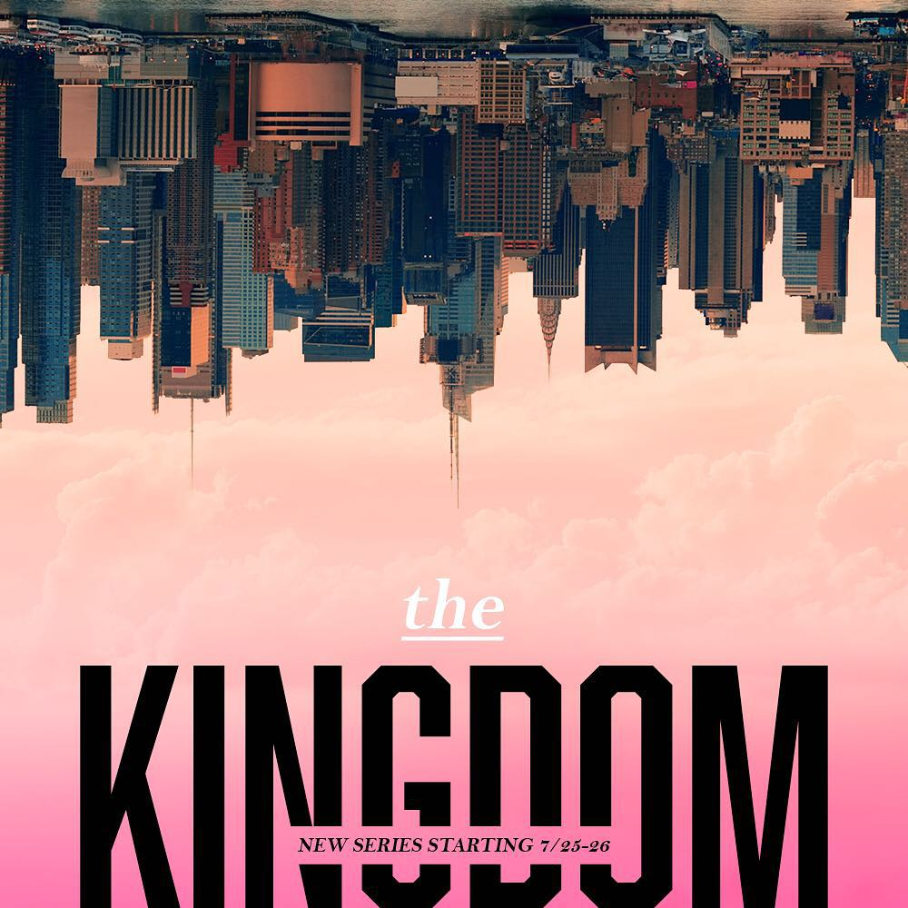 The Kingdom – Church Sermon Series Ideas