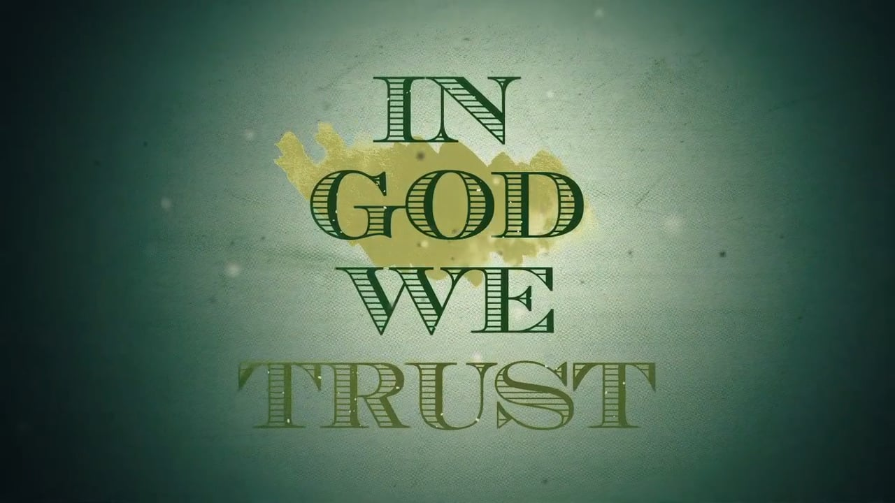 In God We Trust Sermon Series Ida