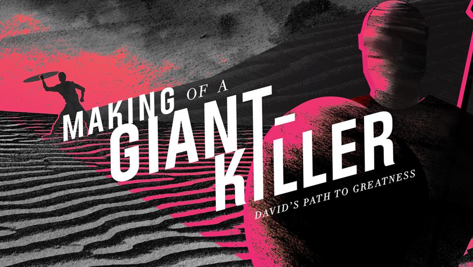 Making Of A Giant Killer Church Sermon Series Ideas