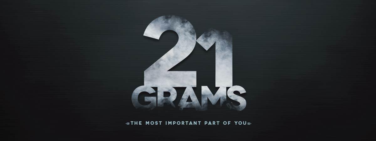 21-grams-sermon-series-idea