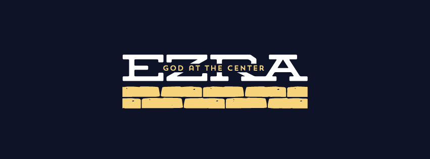 ezra-god-at-the-center-sermon-series-idea