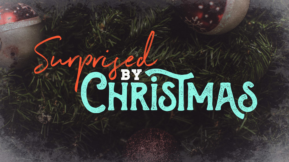 surprised-by-christmas-sermon-series-idea