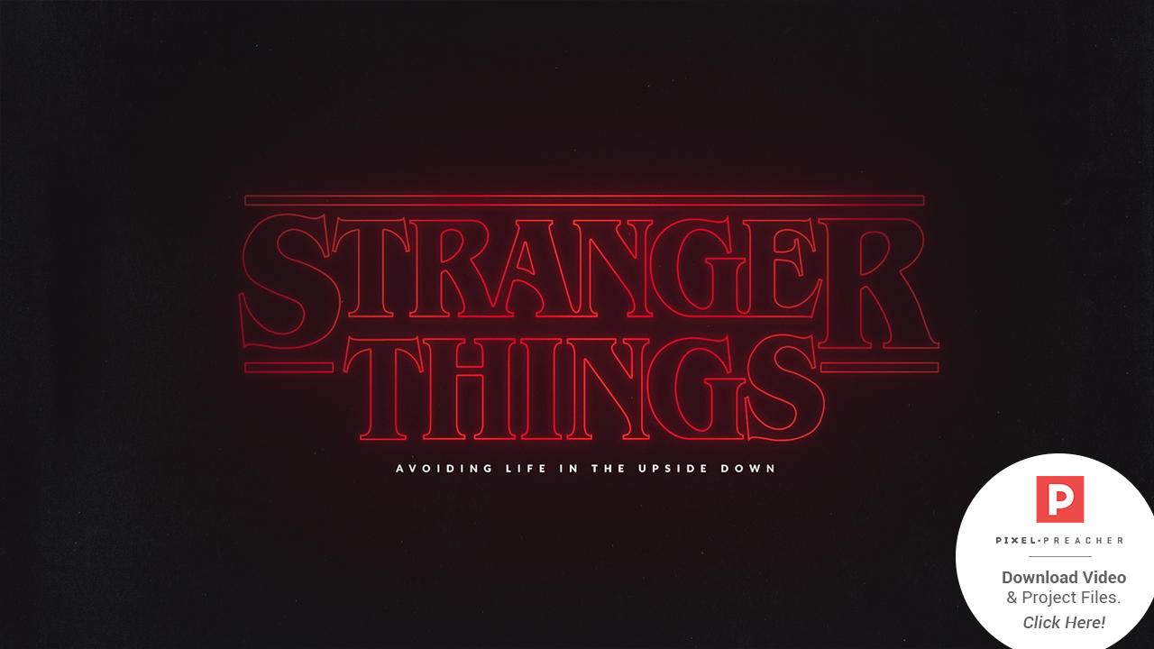 Stranger Things Church Sermon Series Ideas