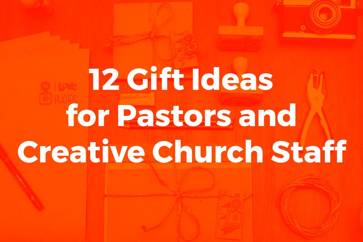 12 Gift Ideas For Pastors And Creative Church Staff Church Sermon Series Ideas