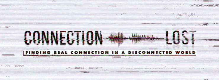Connection: Lost