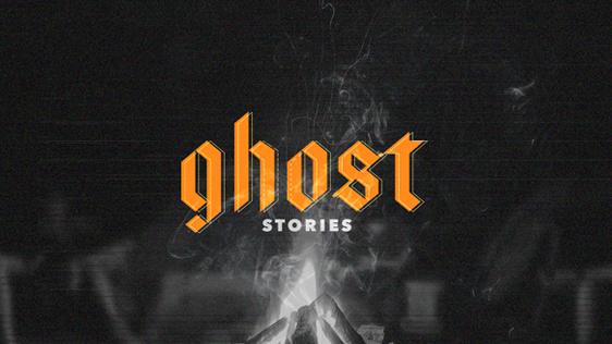 Ghost Stories - Holy Spirit sermon series