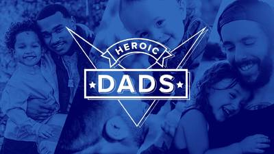 Heroic Dads - father's day