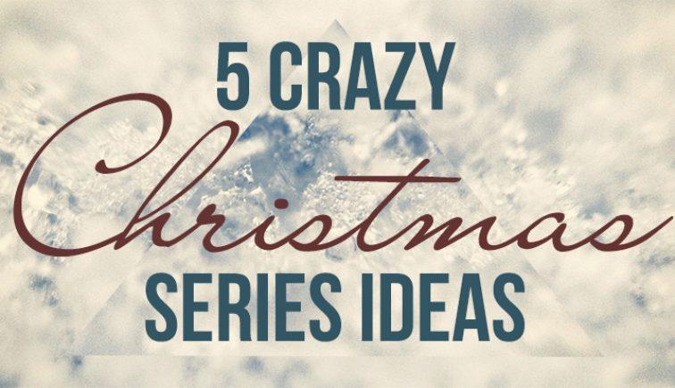 5-Crazy-Christmas-Series-Ideas