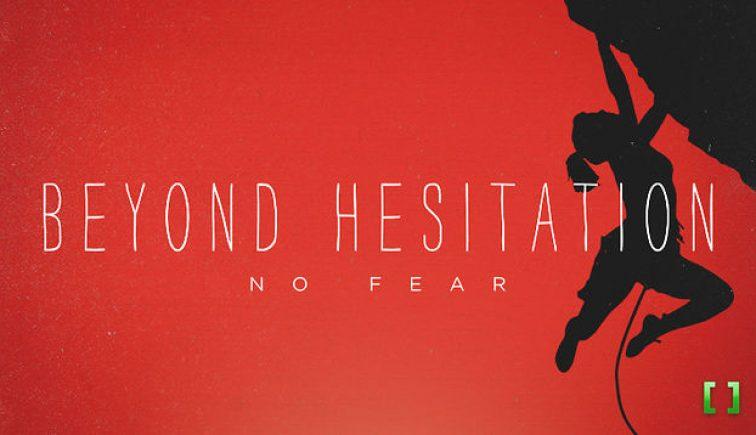 Beyond Hesitation
