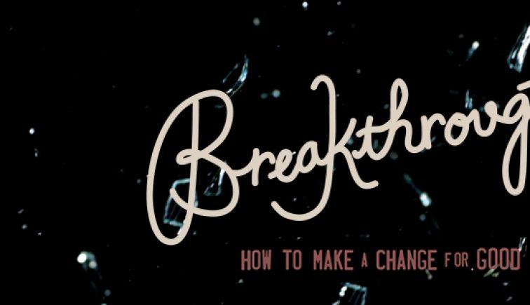 Breakthrough Sermon Series Idea