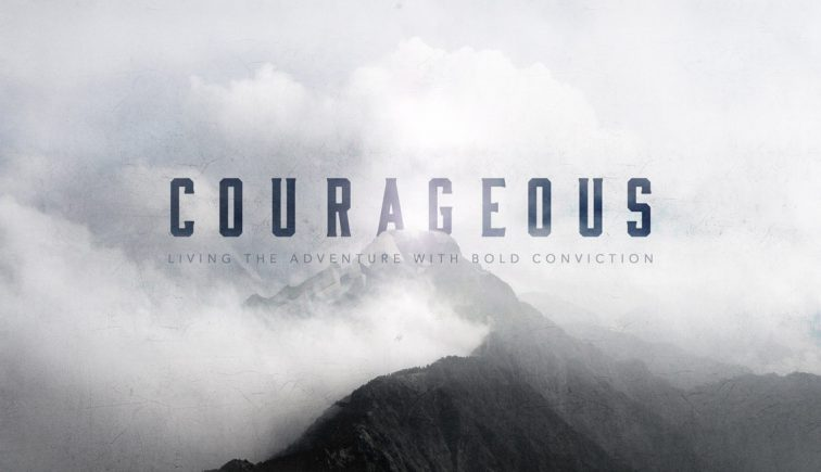 Courageous Sermon Series Idea