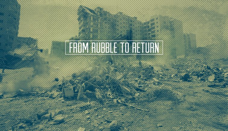 From Rubble To Return