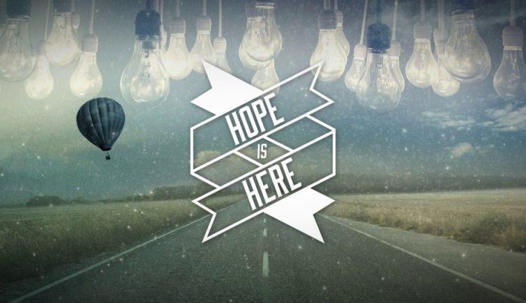 Hope is Here Sermon Series Idea