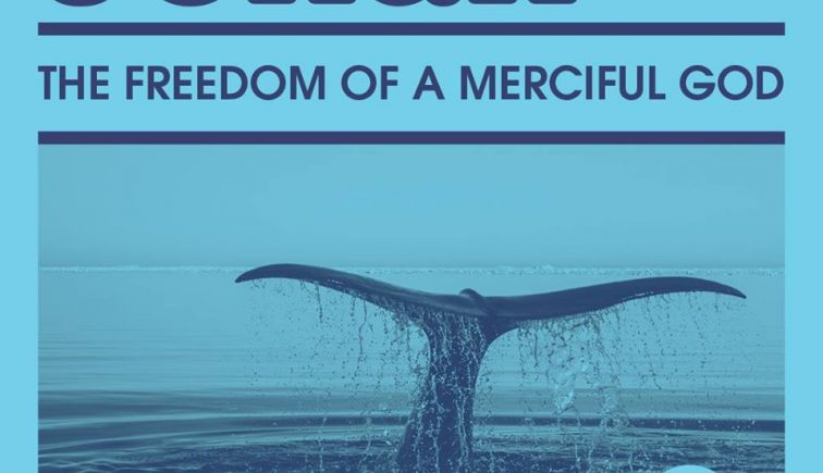 Jonah the Freedom of a Merciful God Sermon Series Idea