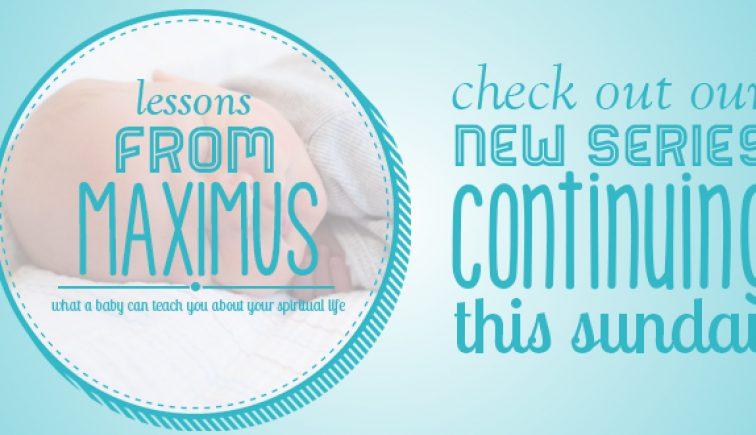 Lessons From Maximus Sermon Series Idea