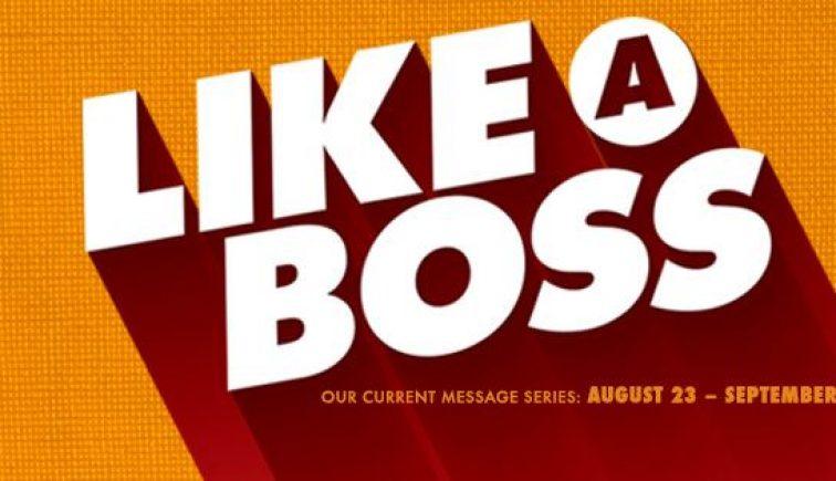 Like a Boss Sermon Series Idea