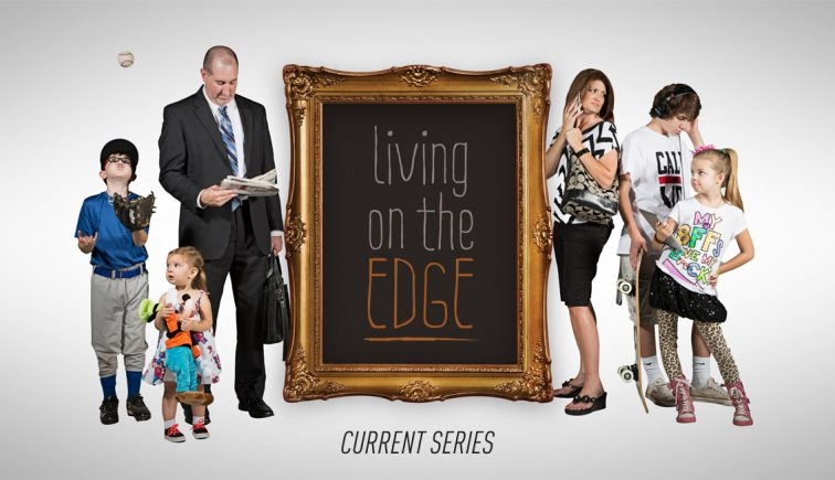 Living on the Edge Sermon Series Idea