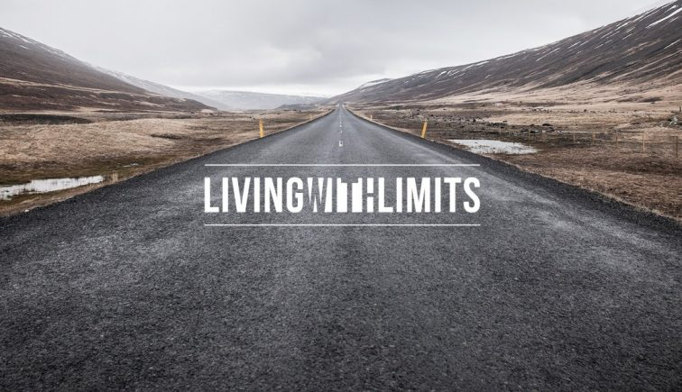 Living with Limits Sermon Series Idea