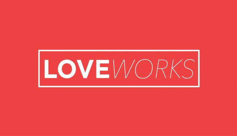 Love Works Sermon Series Idea