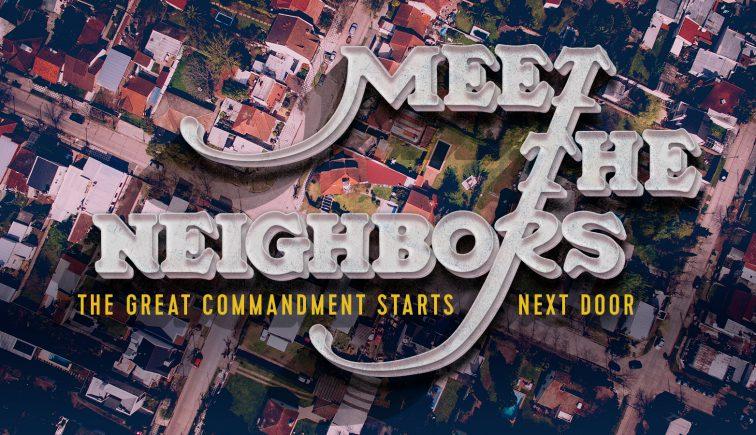Meet the Neighbors Sermon Series Idea