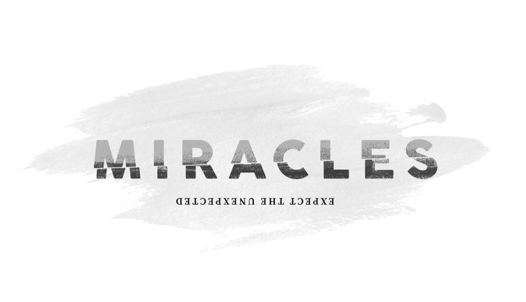 Miracles Sermon Series Idea