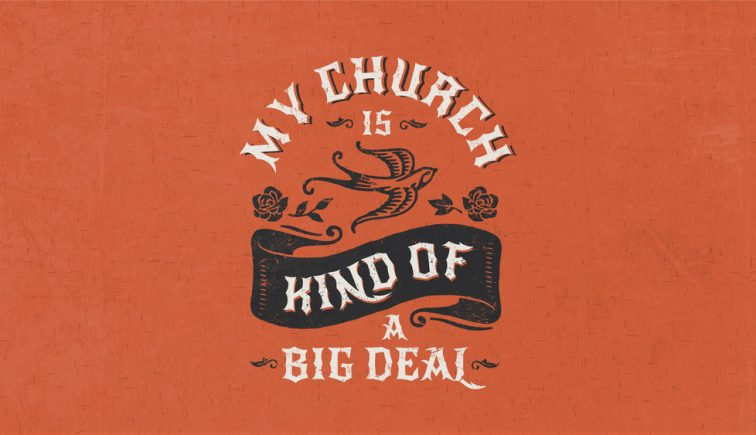 my-church-is-kind-of-a-big-deal-sermon-series-idea