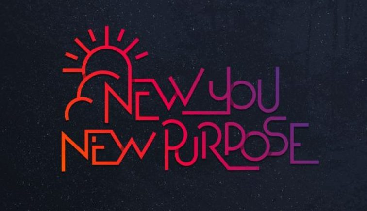 New You, New Purpose