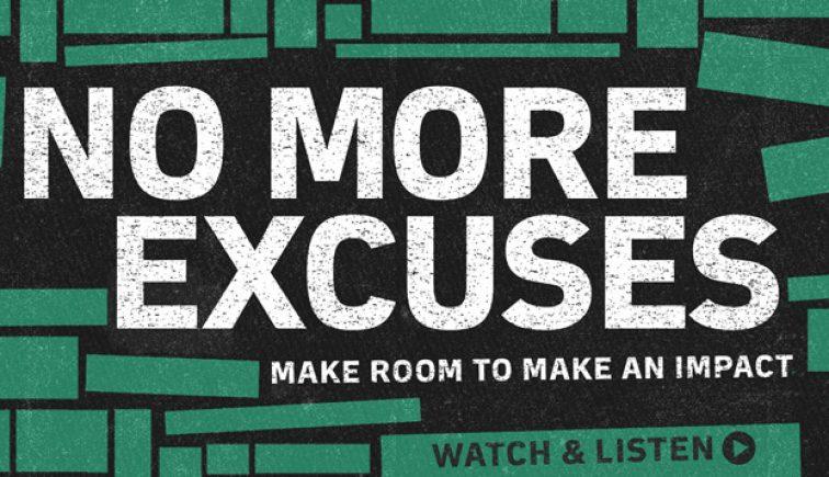 No More Excuses Sermon Series Idea