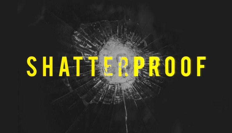Shatterproof Sermon Series Idea
