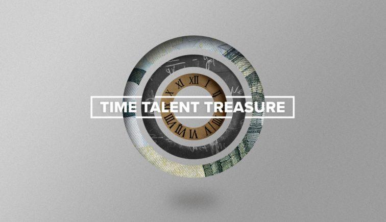 Time Talent Treasure