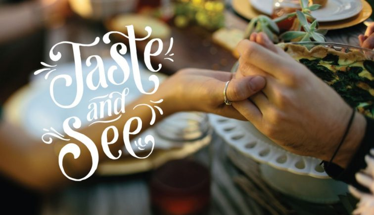 Taste and See - Holy Spirit sermon series