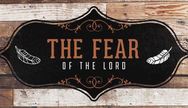 The Fear of the Lord Sermon Series Idea