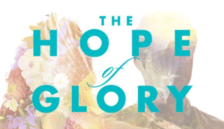 The Hope of Glory Sermon Series Ideas