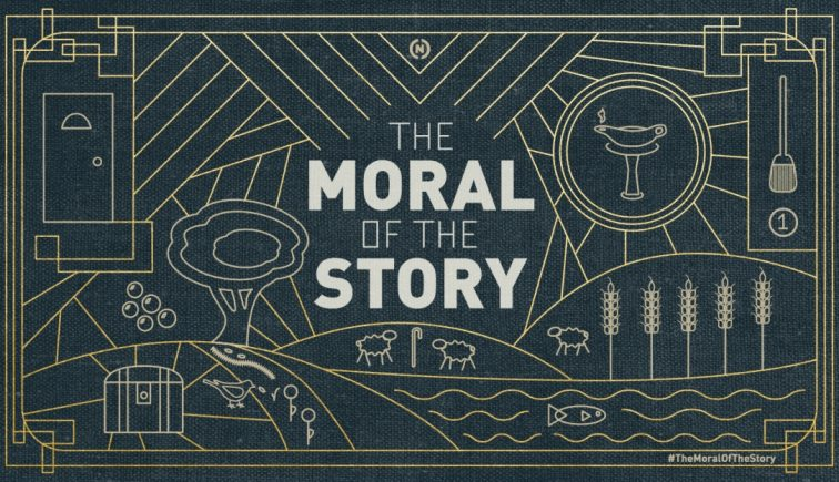 The Moral of the Story Sermon Series Idea