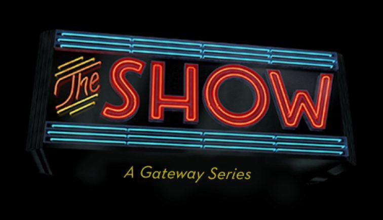 The Show - Gateway Church