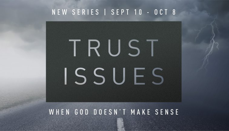 Trust Issues Sermon Series Idea