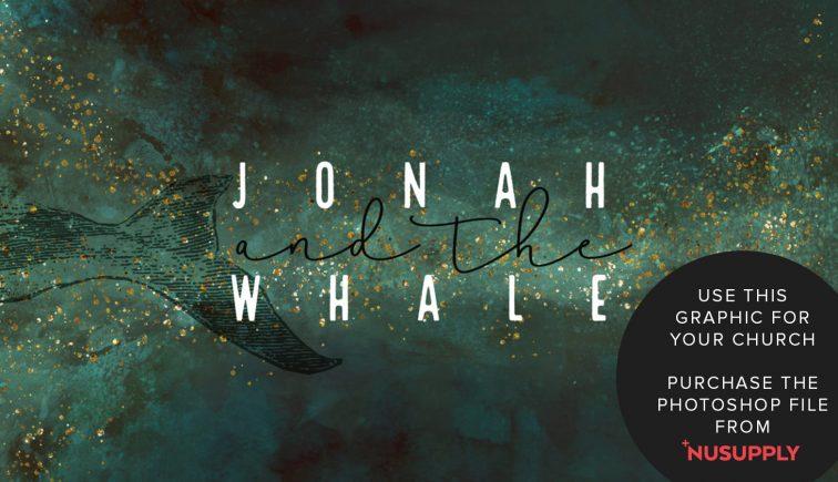 jonah and the whale sermon series idea